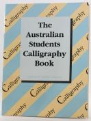 Australian Students Calligraphy Book