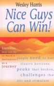 Nice Guys Can Win!