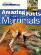 Amazing Facts about Australian Mammals