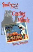 Flynn's Outback Angels: Vol 1 Casting the Mantle 1901-Ww11