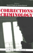 Corrections Criminology: