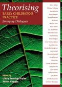 Theorising Early Childhood Practice
