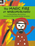 The Magic Fire at Warlukurlangu