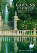 Gardens of Europe:The Traveller's Guide