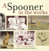 A Spooner in the Works