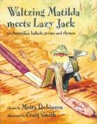 Waltzing Matilda Meets Lazy Jack