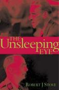 The Unsleeping Eye