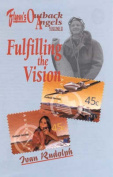 Flynn's Outback Angels: Fullfiment of a Vision 1940-2002