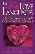 The Five Love Languages by Chapman