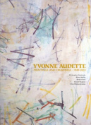 Yvonne Audette: Life and Works