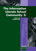 The Information Literate School Community 2