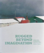 Rugged Beyond Imagination