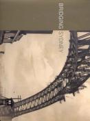 Bridging Sydney