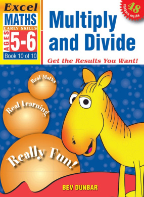 Multiply and Divide: Excel Maths Early Skills Ages 5-6: Book 10 of 10 (Early Skills)