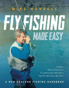 Fly Fishing Made Easy