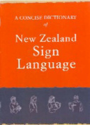 The Concise Dictionary of New Zealand Sign Language