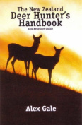 The New Zealand Deer Hunter's Handbook and Resources Guide