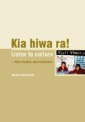 Kia Hiwa Ra! Listen to Culture