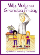 Milly and Molly and Grandpa Friday