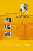 Travels with My Mother