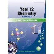 Year 12 (NCEA Level 2) Chemistry Practical Workbook