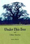Under This Treeand Other Stories