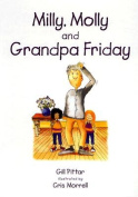 Milly, Molly and Grandpa Friday