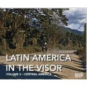 Latin America in the Visor