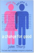 A Change for Good