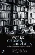 Words Chosen Carefully