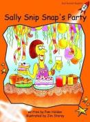 Sally Snip Snap's Party: Fluency