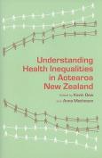 Understanding Health Inequalities in Aotearoa New Zealand