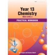 Year 13 (NCEA Level 3) Chemistry Practical Workbook