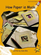 How Paper is Made: Fluency (Standard English Edition)