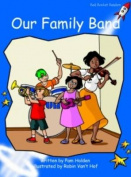 Our Family Band: Early