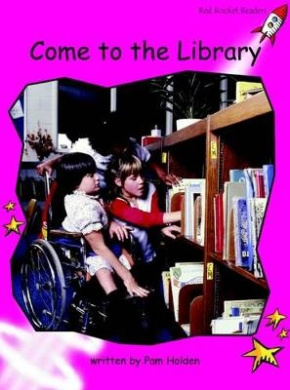 Come to the Library: Emergent (Red Rocket Readers: Non-fiction Set A)