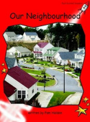 Our Neighbourhood: Early (Standard English Edition)