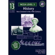 Year 13 NCEA History New Zealand Study Guide