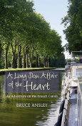 A Long Slow Affair of the Heart