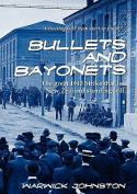 Bullets and Bayonets
