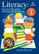 Literacy: Guided Reading Rotation Programme