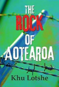 The Rock Of Aotearoa