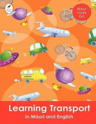 Learning Transport in Maori and English [MAO]