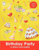 Birthday Party in Maori and English  [MAO]