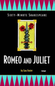 The Sixty-Minute Shakespeare--Romeo and Juliet