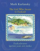 The Girl Who Swam to Euskadi