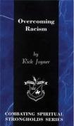 Overcoming Racism