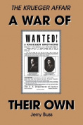 A War of Their Own