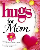 Hugs for Mom