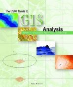 The ESRI Guide to GIS Analysis